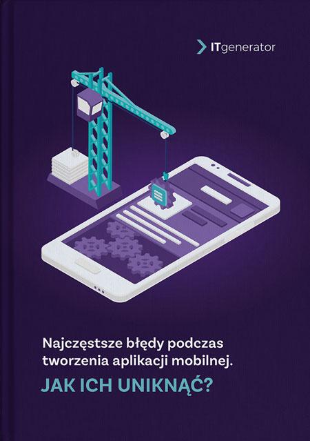 Najczęstsze błędy podczas tworzenia aplikacji mobilnej. Jak ich uniknąć?