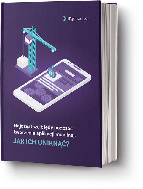 Ebook - Najczęstsze błędy podczas tworzenia aplikacji mobilnej